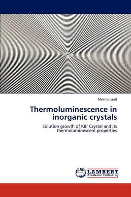 Thermoluminescence in Inorganic Crystals (Paperback)