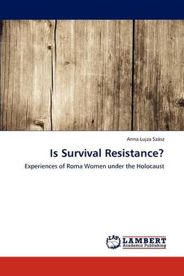 Is Survival Resistance? (Paperback)