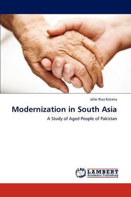 Modernization in South Asia (Paperback)