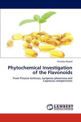 Phytochemical Investigation of the Flavonoids (Paperback)