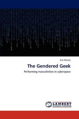 The Gendered Geek (Paperback)