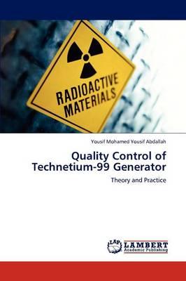Quality Control of Technetium-99 Generator (Paperback)