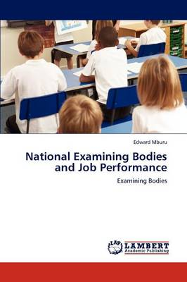 National Examining Bodies and Job Performance (Paperback)