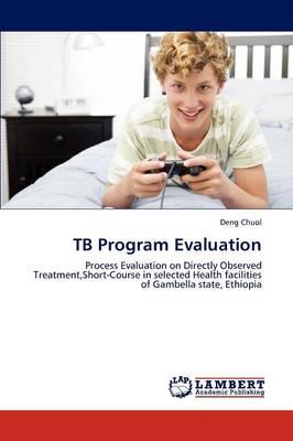 Tb Program Evaluation (Paperback)