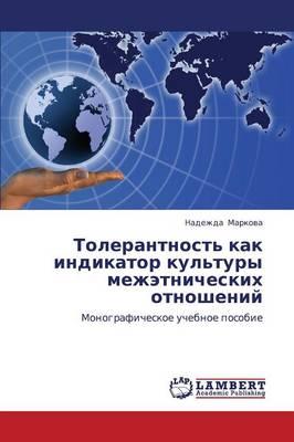Tolerantnost' Kak Indikator Kul'tury Mezhetnicheskikh Otnosheniy (Paperback)