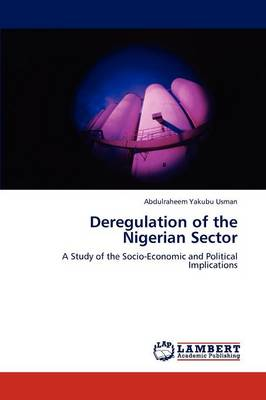 Deregulation of the Nigerian Sector (Paperback)