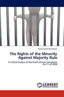 The Rights of the Minority Against Majority Rule (Paperback)