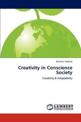 Creativity in Conscience Society (Paperback)