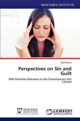 Perspectives on Sin and Guilt (Paperback)