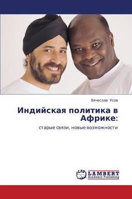 Indiyskaya Politika V Afrike (Paperback)