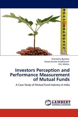 Investors Perception and Performance Measurement of Mutual Funds (Paperback)