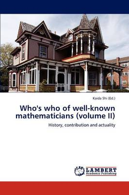 Who's Who of Well-Known Mathematicians (Volume II) (Paperback)