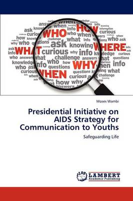 Presidential Initiative on AIDS Strategy for Communication to Youths (Paperback)