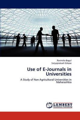 Use of E-Journals in Universities (Paperback)