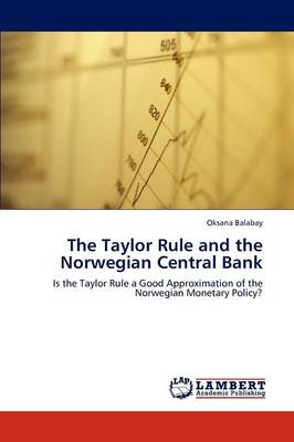 The Taylor Rule and the Norwegian Central Bank (Paperback)