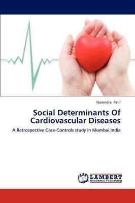 Social Determinants of Cardiovascular Diseases (Paperback)