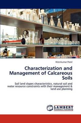 Characterization and Management of Calcareous Soils (Paperback)