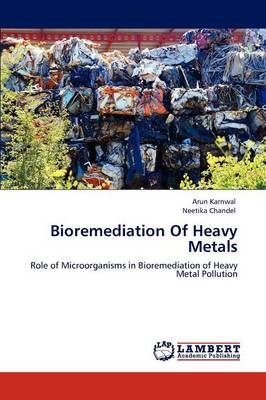 Bioremediation of Heavy Metals (Paperback)