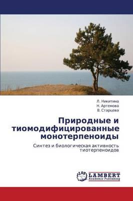 Prirodnye I Tiomodifitsirovannye Monoterpenoidy (Paperback)