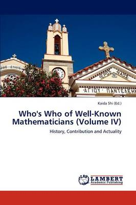 Who's Who of Well-Known Mathematicians (Volume IV) (Paperback)