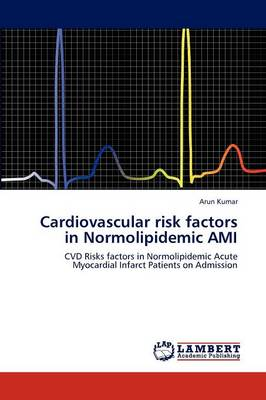 Cardiovascular Risk Factors in Normolipidemic Ami (Paperback)