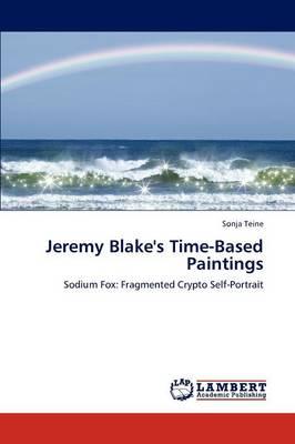 Jeremy Blake's Time-Based Paintings (Paperback)