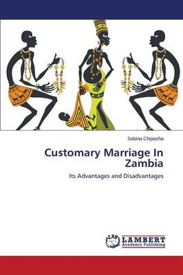 Customary Marriage in Zambia (Paperback)