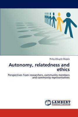 Autonomy, Relatedness and Ethics (Paperback)
