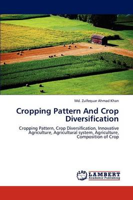 Cropping Pattern and Crop Diversification (Paperback)
