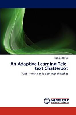 An Adaptive Learning Tele-Text Chatterbot (Paperback)