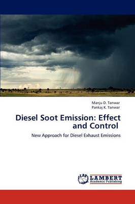 Diesel Soot Emission: Effect and Control (Paperback)