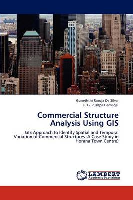 Commercial Structure Analysis Using GIS (Paperback)