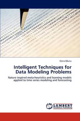 Intelligent Techniques for Data Modeling Problems (Paperback)