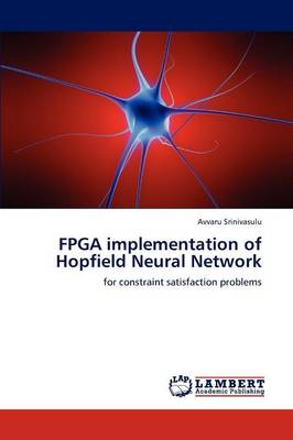 FPGA Implementation of Hopfield Neural Network (Paperback)