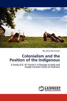 Colonialism and the Position of the Indigenous (Paperback)