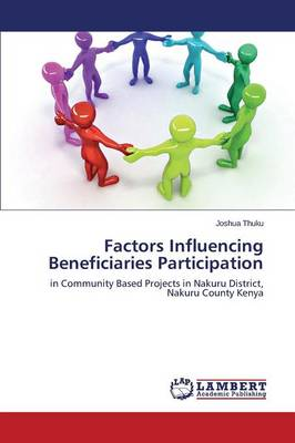 Factors Influencing Beneficiaries Participation (Paperback)