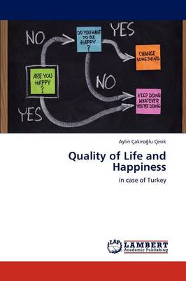 Quality of Life and Happiness (Paperback)