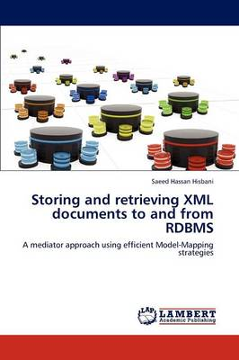 Storing and Retrieving XML Documents to and from RDBMS (Paperback)
