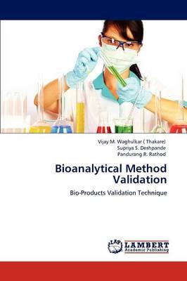 Bioanalytical Method Validation (Paperback)