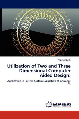 Utilization of Two and Three Dimensional Computer Aided Design (Paperback)