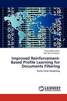 Improved Reinforcement-Based Profile Learning for Documents Filtering (Paperback)