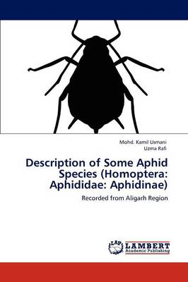 Description of Some Aphid Species (Homoptera: Aphididae: Aphidinae) (Paperback)