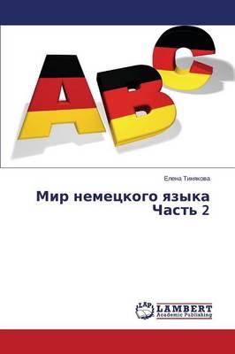 Mir Nemetskogo Yazyka Chast' 2 (Paperback)