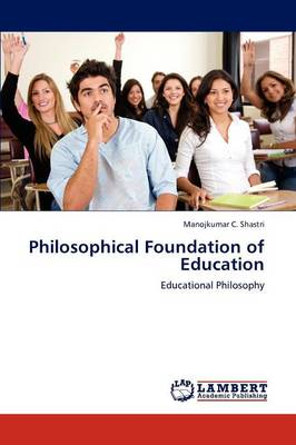Philosophical Foundation of Education (Paperback)