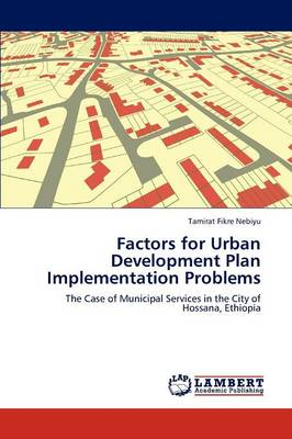 Factors for Urban Development Plan Implementation Problems (Paperback)
