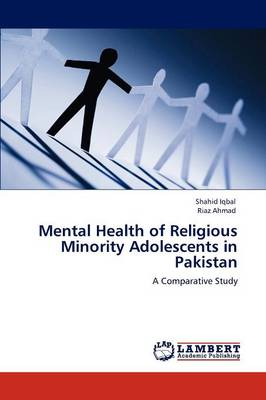Mental Health of Religious Minority Adolescents in Pakistan (Paperback)