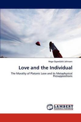 Love and the Individual (Paperback)