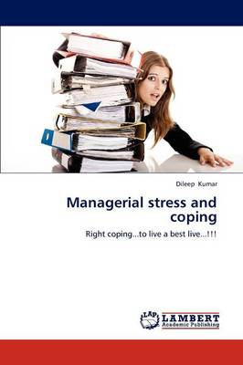 Managerial Stress and Coping (Paperback)