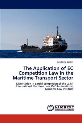 The Application of EC Competition Law in the Maritime Transport Sector (Paperback)