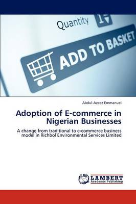 Adoption of E-Commerce in Nigerian Businesses (Paperback)